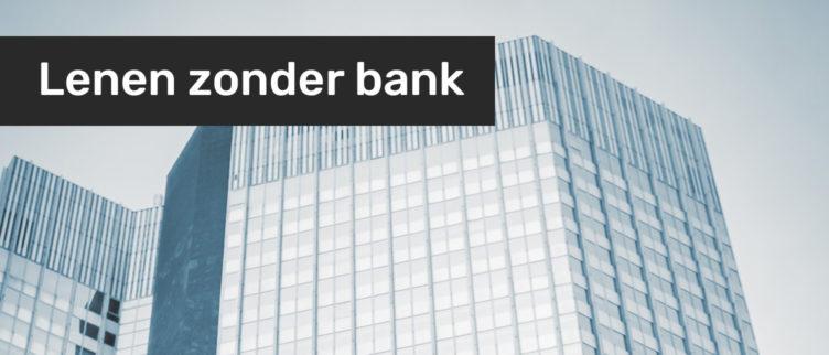 Hoe kun je zakelijk lenen zonder bank? 5 manieren